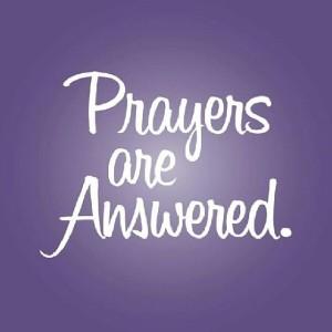 Prayers Are Answered